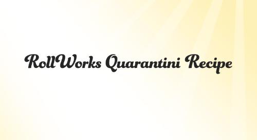 RollWorks Quarantini with Austin Bartender, Justin Lavanue