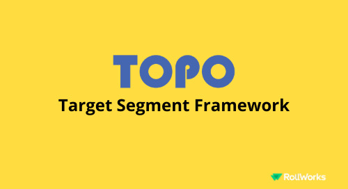 TOPO's Target Segment Framework [2020]