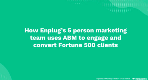 HubSpot INBOUND, How Enplug's 5 Person Marketing Team Uses ABM to Engage & Convert Fortune 500 Clients