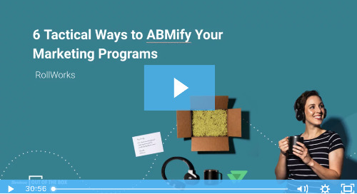 Sendoso's Out of the Box: 6 Ways to ABMify Your Marketing Programs