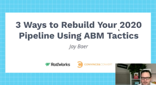 3 Ways to Rebuild Your 2020 Pipeline Using ABM Tactics
