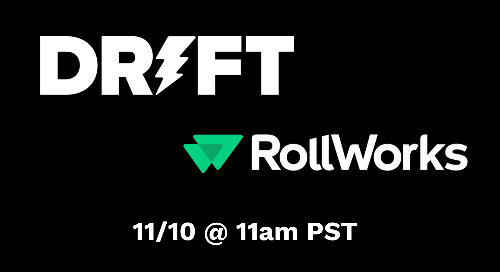 ABM Architecture: Building Targeted Digital Experiences with Drift and RollWorks: 11/10 at 11am PST