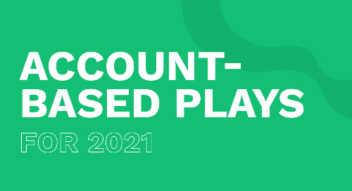 Account-Based Plays for 2021