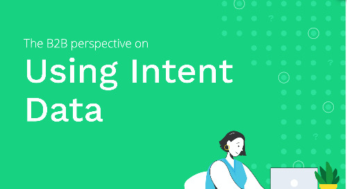 The B2B Perspective on Using Intent Data
