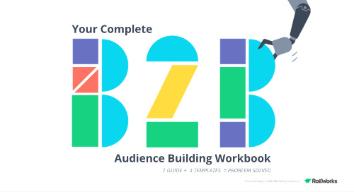 The Complete B2B Audience Building Workbook