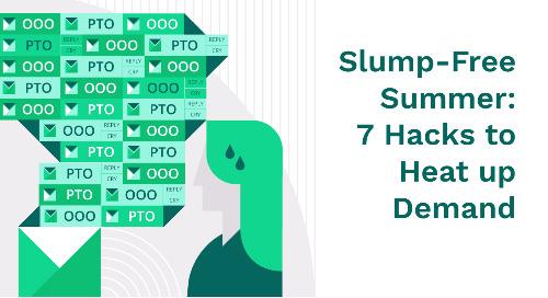 7 Hacks to Heat Up Demand This Summer
