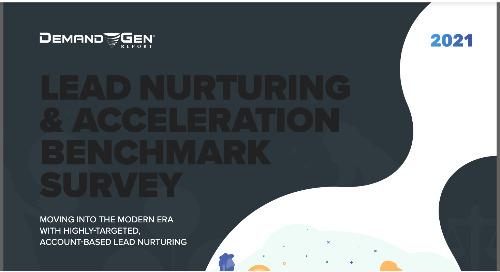 Demand Gen Report Lead Nurture & Acceleration Benchmark Report