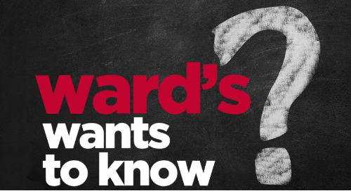 Ward's Wants to Know: What types of content do you want to see on Ward's World?