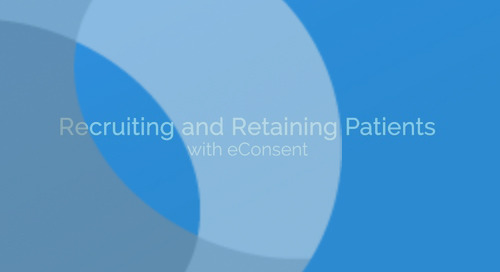 Recruiting and Retaining Patients with eConsent
