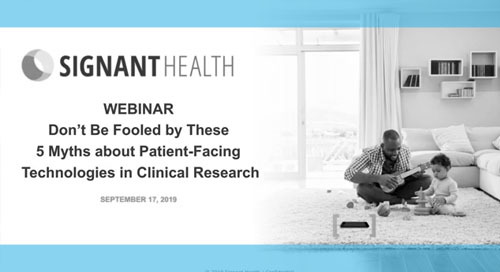 Patient-Facing Technologies in Clinical Research: Myths vs. Reality
