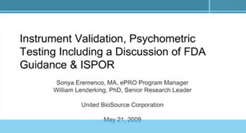 Instrument Validation, Psychometric Testing Including a Discussion of FDA Guidance & ISPOR