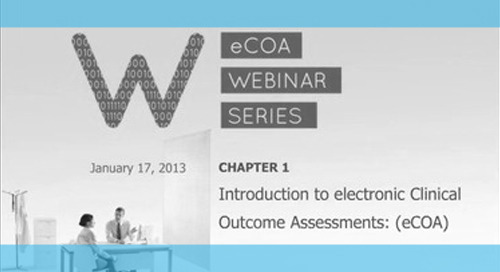 Introduction to Electronic Clinical Outcome Assessments (eCOA)
