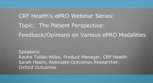The Patient Perspective: Feedback/Opinions on ePRO Modalities