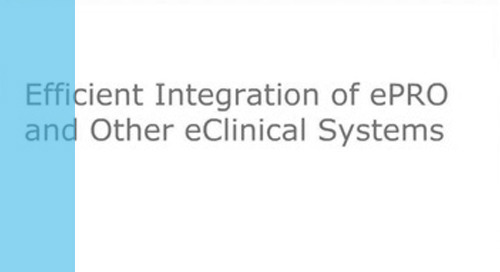 Efficient Integration of ePRO and Other eClinical Systems