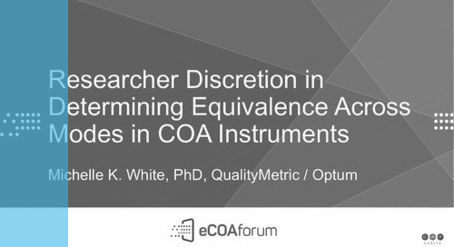 Researcher Discretion in Determining Equivalence Across Modes in COA Instruments