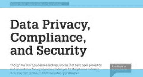 Building Patient Engagement and Secure Drug Discovery - Data Privacy, Compliance, and Security