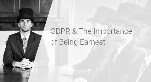 GDPR and the Importance of Being Earnest