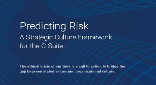 Predicting Risk: A Strategic Culture Framework for the C-Suite