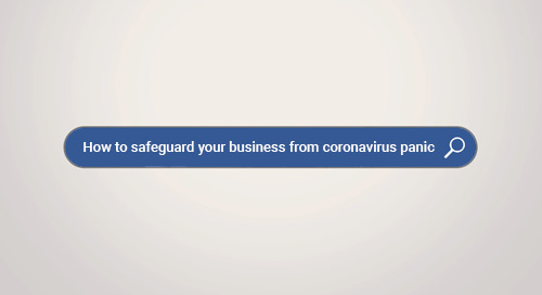How to Safeguard your Business from Coronavirus Outbreak Panic