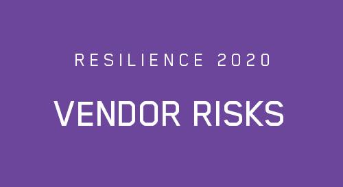 Covid-19 Pandemic: Vendor Risk and Supply Chain Disruption