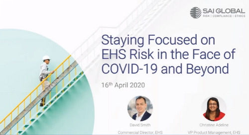 Staying Focused on EHS Risk in the Face of COVID-19 & Beyond