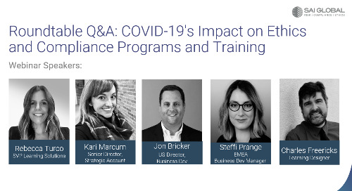 Roundtable Q&A: COVID-19's Impact on Ethics and Compliance Programs and Training