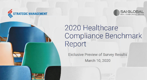 2020 Healthcare Compliance Survey Webinar – Discussing the Findings from our Benchmark Survey