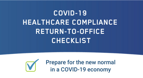 COVID-19 Healthcare Compliance Return-to-Office Checklist