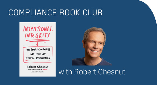 "Compliance Book Club: Fireside Chat with Rob Chesnut, Author of ""Intentional Integrity"""