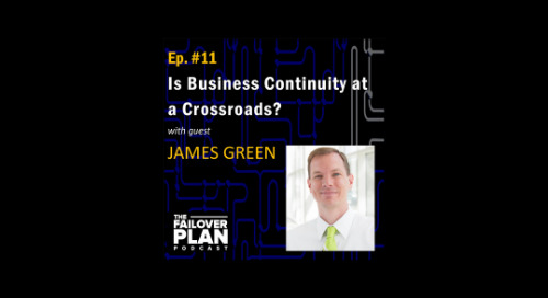 Is Business Continuity at a Crossroads? | James Green
