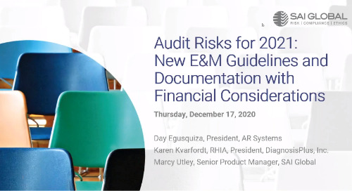 Audit Risks for 2021: New E&M Guidelines and Documentation with Financial Considerations