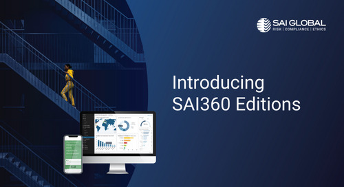 SAI360 Editions Simplify How to Buy, Scale and Deploy Risk Management Software and Learning, Ending Risk Silos and Costly Implementations