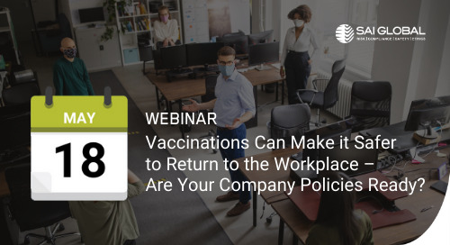 Vaccinations Can Make It Safer to Return to the Workplace – Are Your Company Policies Ready?