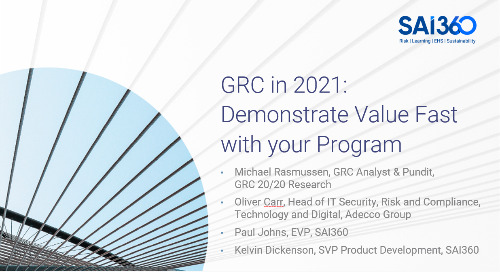 GRC in 2021: Demonstrate Value Fast with Your Program