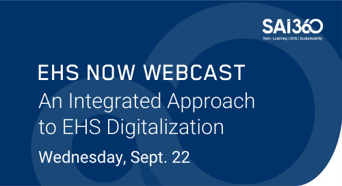 An Integrated Approach to EHS Digitalization | EHS Now Virtual Summit