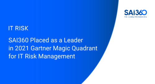 SAI360 Placed Leader in 2021 Gartner Magic Quadrant for IT Risk Management