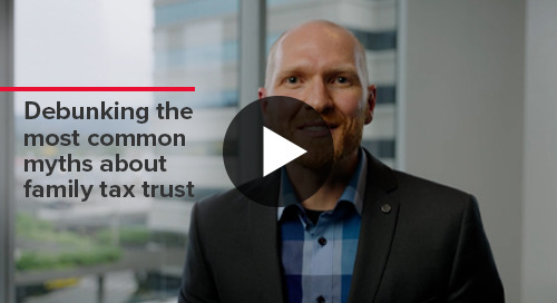 Debunking the most common myths about family trusts   BDO Canada