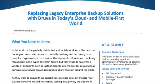Replacing Legacy Enterprise Backup Solutions with Druva