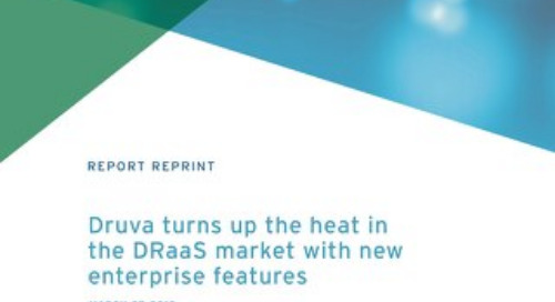 Druva Turns Up the Heat in the DRaaS Market with New Enterprise Features