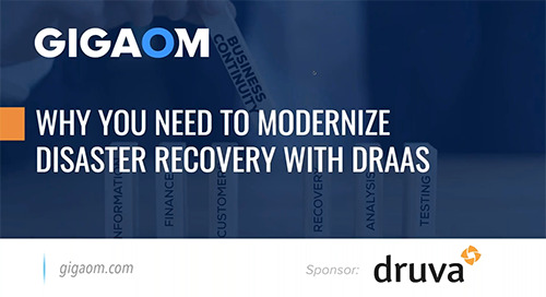 Why You Need to Modernize Disaster Recovery with DRaaS