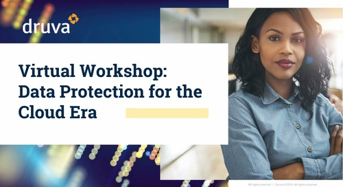 Virtual Workshop: Data Protection in the Cloud Era