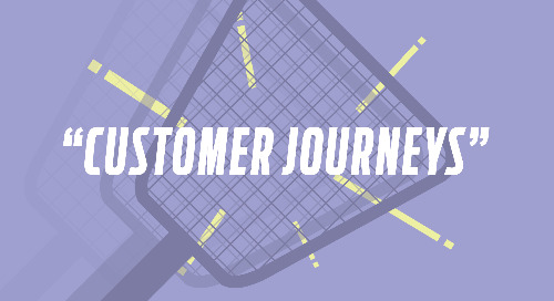 Swatting Buzzwords: Customer Journeys
