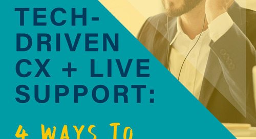 Tech-Driven CX + Live Support - eBook