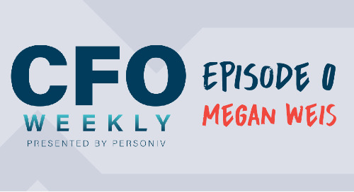 Personiv's New Podcast, 'CFO Weekly', is Here: Listen to Episode 0 Now
