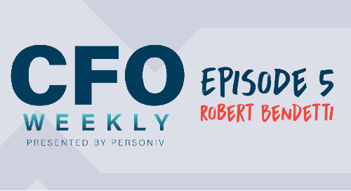 Three Overlooked Best Practices for Today's CFO - [CFO Weekly] Episode 5