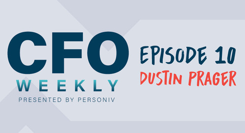 [CFO Weekly] Episode 10: Advice From a Young CFO - Getting to the Top & Making Your Mark