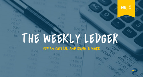 The Ledger No. 1: Human Capital & Remote Work
