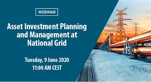 Register Now: Webinar – Asset Investment Planning and Management at National Grid