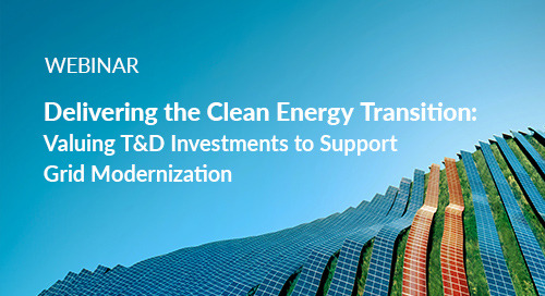 Register Now: Delivering the Clean Energy Transition: Valuing T&D Investments to Support Grid Modernization