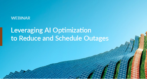 Webinar: Leveraging AI Optimization to Reduce and Schedule Outages